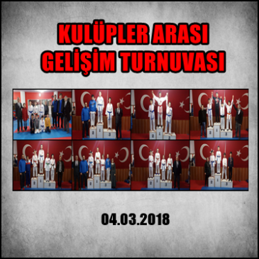 KULÜPLER ARASI GELİŞİM TURNUVASI – 04.03.2018